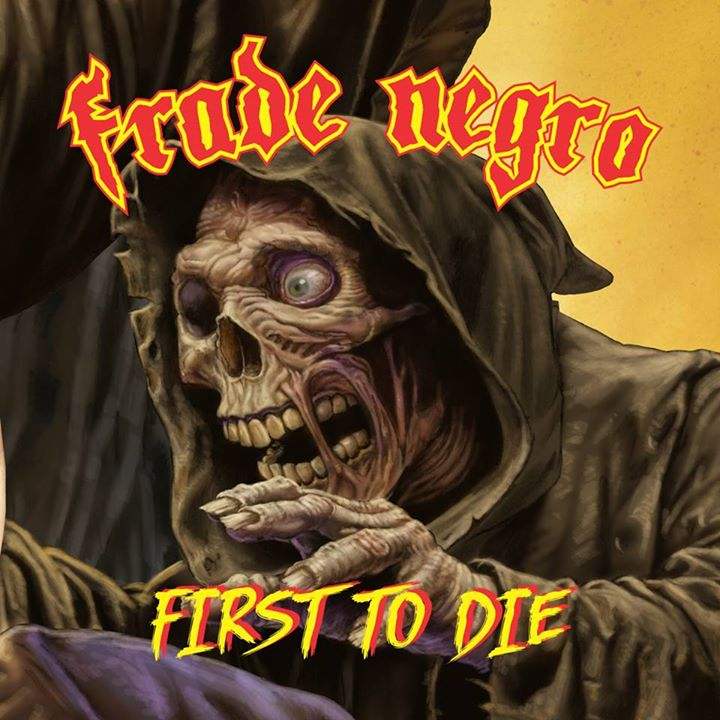 FradeNegro_FirstToDie